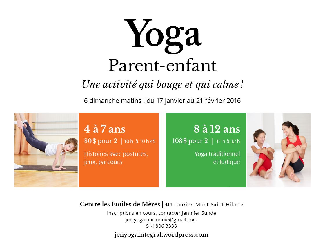 Annonce Session Yoga Parent-Enfant St-Hilaire 2016