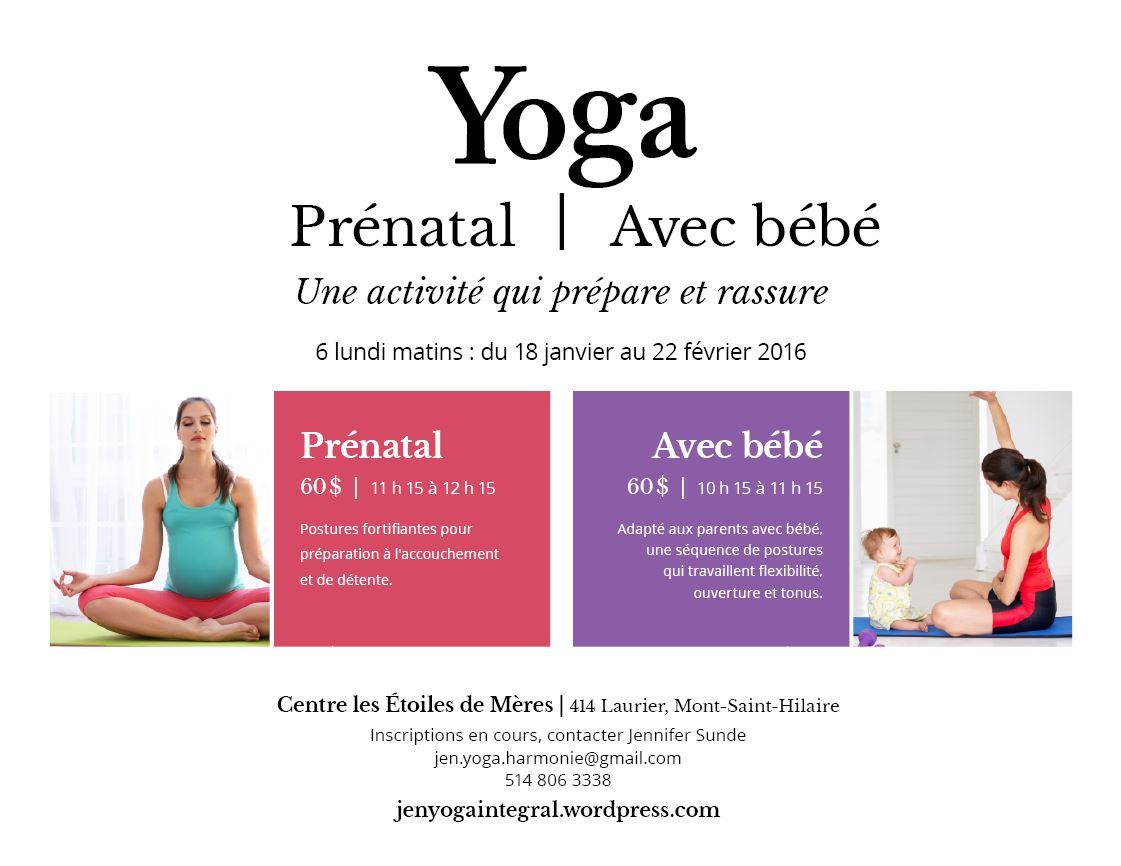 Annonce Session Yoga Prenatal et avec bebe St-Hilaire 2016